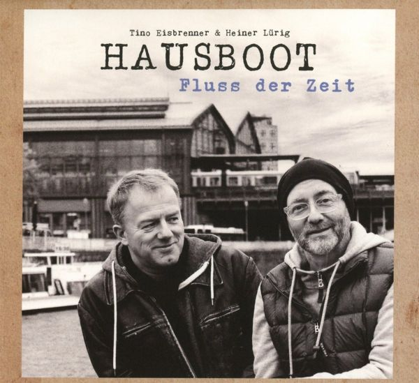 Hausboot - Fluss der Zeit (Deluxe Edition Digipak)
