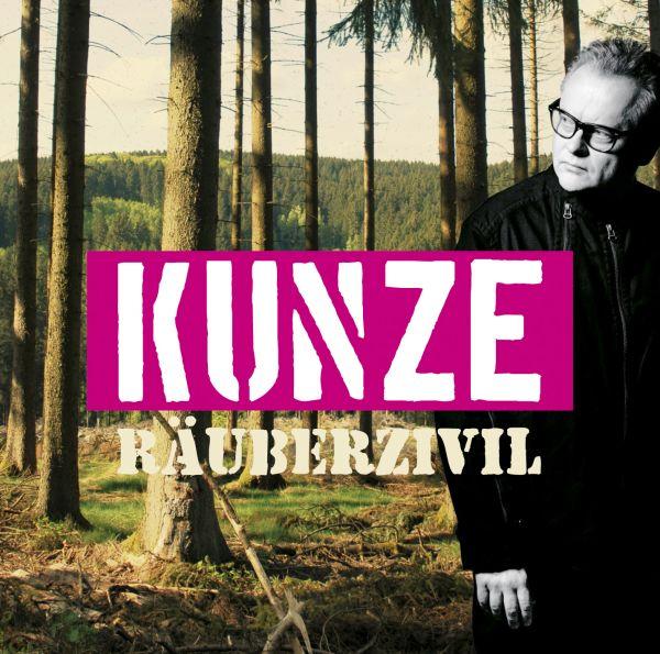 Kunze, Heinz Rudolf - Räuberzivil (Jewelcase)