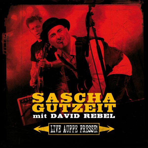 Gutzeit, Sascha feat. David Rebel - Live auffe Fresse (limitierte Auflage mit Bonusfilm)