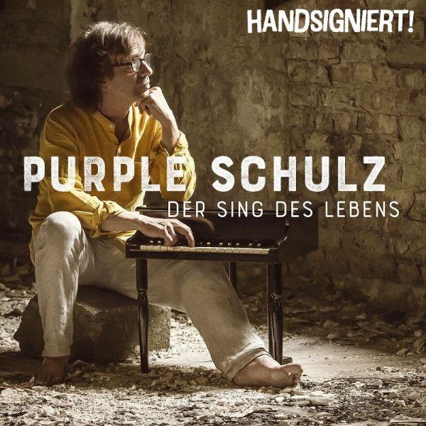 Purple Schulz - Der Sing Des Lebens (handsignierte Deluxe Edition mit Bonus-CD)